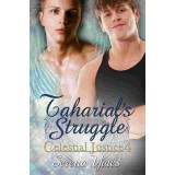 Taharial's Struggle (Celestial Justice 4) eBook