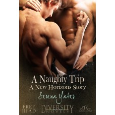 A Naughty Trip (A New Horizons Story) eBook
