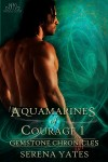 Aquamarines of Courage 1 (Gemstone Chronicles 3) eBook
