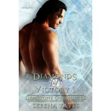 Diamonds of Victory 1 (Gemstone Chronicles 4) eBook